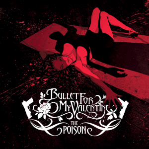 Bullet+For+My+Valentine_The+Poison_1145