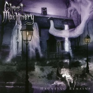 Ghost_Machinery-Haunting_Remains-Frontal