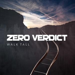 Zero-Verdict-Walk-Tall-2015