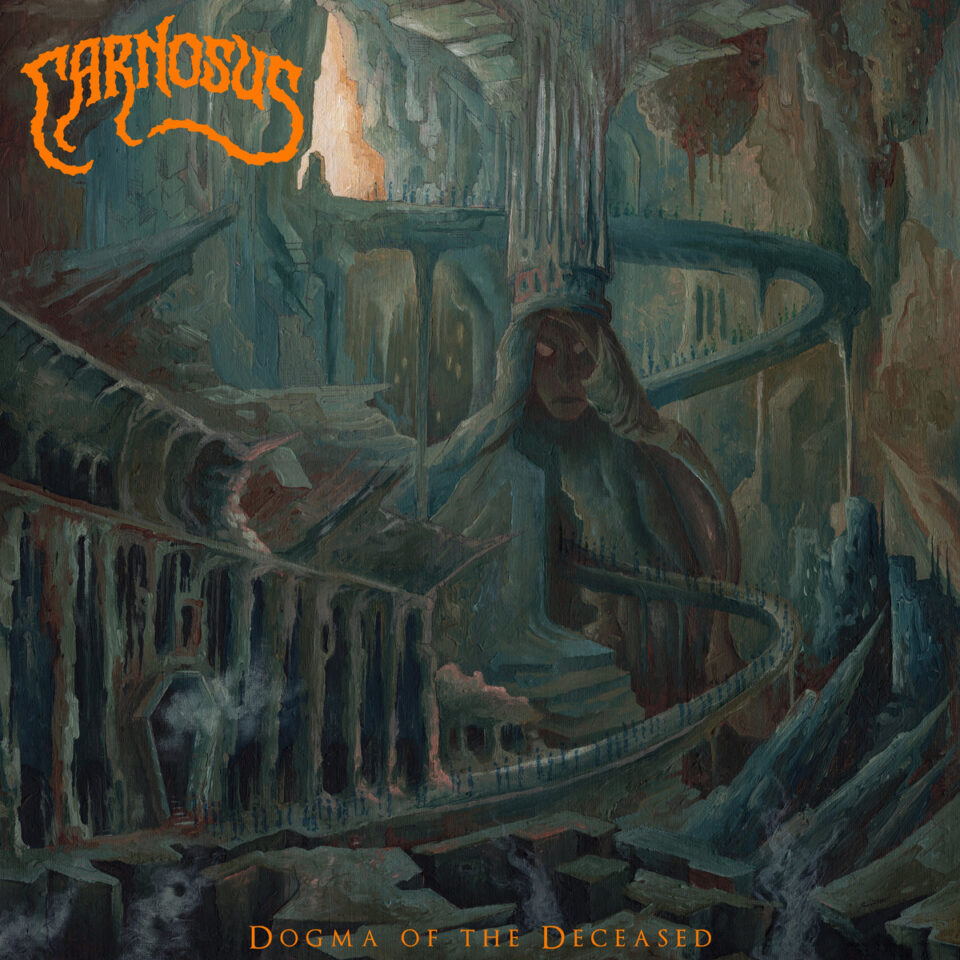 Carnosus – Dogma Of The Deceased (2020)